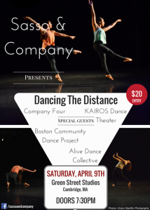 Saturday, April 9th Dancing The Distance, Sasso & Company - Alive Dance Collective Boston Community Dance Project Company Four KAIROS Dance Theater