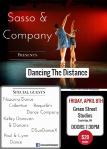 Friday, April 8th Dancing The Distance, Sasso & Company - DSunDanceX Kelley Donovan and Dancers Nozama Dance Collective Paul & Lynn Dance Raquelle's Dance Company
